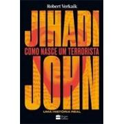 JIHADI JOHN: COMO NASCE UM TERRORISTA