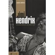 Jimi Hendrix: a dramática história de uma lenda do rock