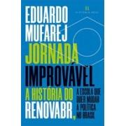 JORNADA IMPROVAVEL: A HISTORIA DO RENOVABR, A ESCOLA QUE QUER MUDAR A POLITICA NO BRASIL