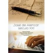 JOSE DE ALENCAR: SECULO XXI