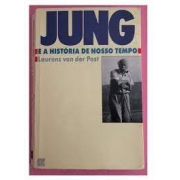 Jung e a história de nosso tempo