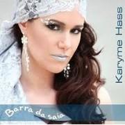 Karyme Hass - Barra da Saia - CD