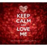 Keep Calm and Love Me CD