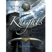 Knights in history and legend