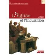 L'EGLISE ET L'INQUISITION