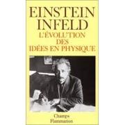 L'Évolution des idées en physique: des premiers concepts aux théories de la relativité et des quanta