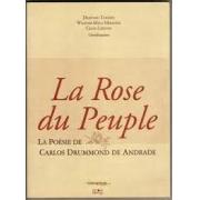 La rose du peuple. La poèsie de Carlos Drummond de Andrade
