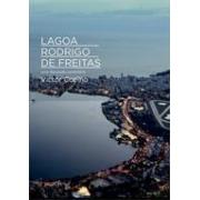 LAGOA RODRIGO DE FREITAS: UMA DISCUSSÃO CENTENARIA