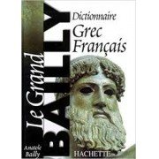 Le Grand: Dictionnaire Grec Français (grego antigo)