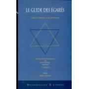 Le guide des égarés. Traité de théologie et de philosophie