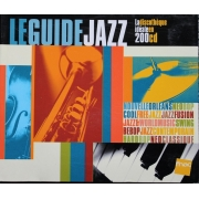 Le Guide Jazz : La discothèque idéale en 200 CD
