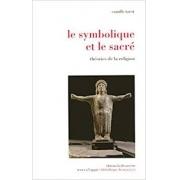 Le symbolique et le sacré. Théories de la religion