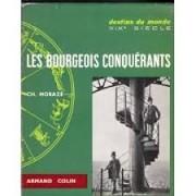 LES BOURGEOIS CONQUERANTS