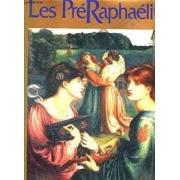Les Préraphaélites