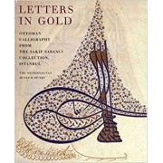 Letters in Gold Ottoman Calligraphy from the Sakip Sabanci Collection, Istanbul