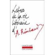 Lettres de la vie littéraire d'A. Rimbaud