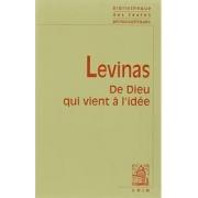 LEVINAS: DE DIEU QUI VIENT A L'IDEE