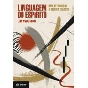Linguagem do espírito: uma introdução à música clássica