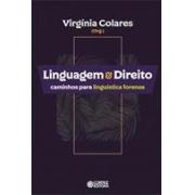 LINGUAGEM & DIREITO: CAMINHOS PARA LINGUISTICA FORENSE