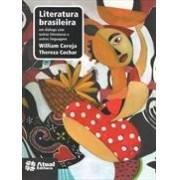 LITERATURA BRASILEIRAEM DIALOGO COM OUTRAS LITERATURAS E OUTRAS LINGUAGENS