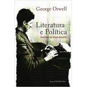 Literatura e política. Jornalismo em tempos de guerra