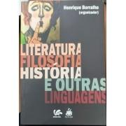 LITERATURA, FILOSOFIA, HISTORIA E OUTRAS LINGUAGENS