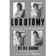 Lobotomy: surviving the Ramones