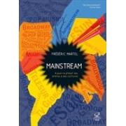 MAINSTREAM: A GUERRA GLOBAL DAS MIDIAS E DAS CULTURAS