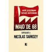 MAIO DE 68 EXPLICADO A NICOLAS SARKOZY