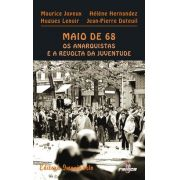 Maio De 68 - Os Anarquistas E A Revolta Da Juventude