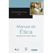 MANUAL DE ETICA: QUESTOES DE ETICA TEORICA E APLICADA