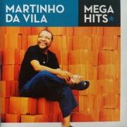 MARTINHO DA VILA - MEGA HITS