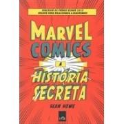 Marvel Comics. A história secreta
