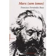 Marx (sem ismos)