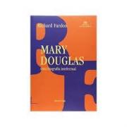 Mary Douglas: uma biografia intelectual