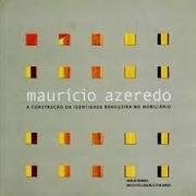 Maurício Azeredo: a construção da identidade brasileira no mobiliário