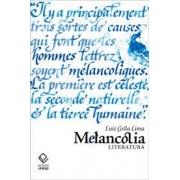Melancolia: literatura (autografado)