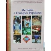 Memórias e tradições populares