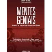 Mentes geniais: produtividade, memorização, mapas mentais, concentração, anotações eficientes, organizadores gráficos