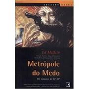 METROPOLE DO MEDO