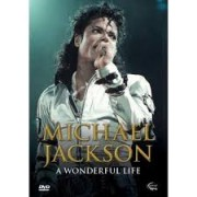 MICHAEL JACKSON A WONDERFUL LIFE DVD