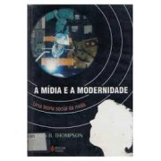 MIDIA E MODERNIDADE