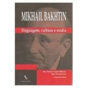 Mikhail Baktin: linguagem, cultura e mídia
