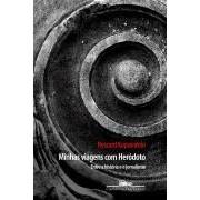 MINHAS VIAGENS COM HERODOTO