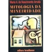 MITOLOGIA DA MINEIRIDADE