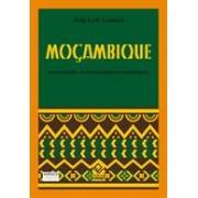 MOÇAMBIQUE: IDENTIDADE, COLONIALISMO E LIBERTAÇAO