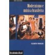 MODERNISMO E MUSICA BRASILEIRA
