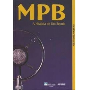 MPB: a história de u,m século