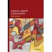 MUSICA, MENTE E EDUCAÇAO