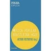MUSICA POPULAR BRASILEIRA HOJE